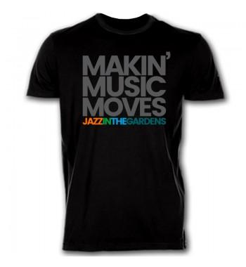 MAKIN MUSIC MOVES TEE